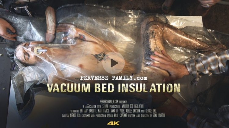 Perversefamily 12 750x420 - Vacuum Bed Insulation 4K (Perverse Family)